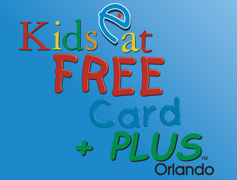 Kids Eat Free E-Card PLUS Orlando